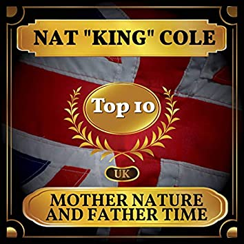 Mother Nature and Father Time (UK Chart Top 40 - No. 7)