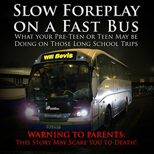 Slow Foreplay on a Fast Bus audiobook cover art