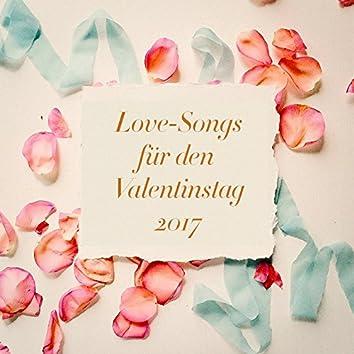 Love-Songs für den Valentinstag 2017