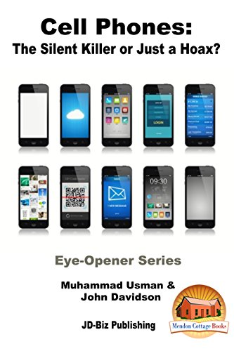 Cell Phones: The Silent Killer or Just a Hoax? (Eye-Opener Series Book 7) (English Edition)
