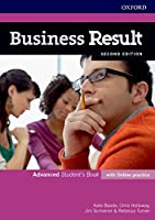 Business Result: Advanced: Student's Book with Online Practice: Business English you can take to work
