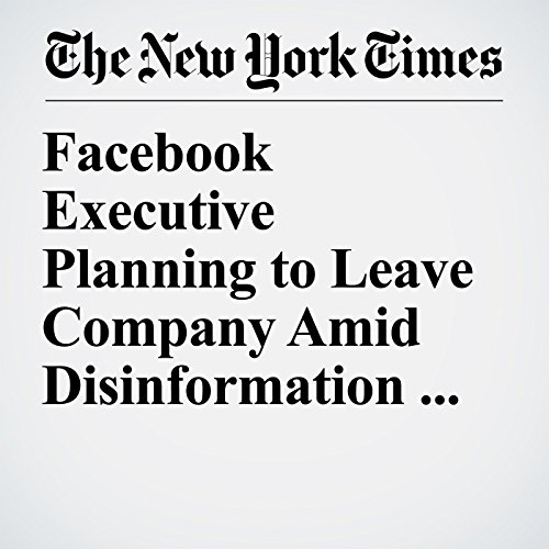 Facebook Executive Planning to Leave Company Amid Disinformation Backlash copertina