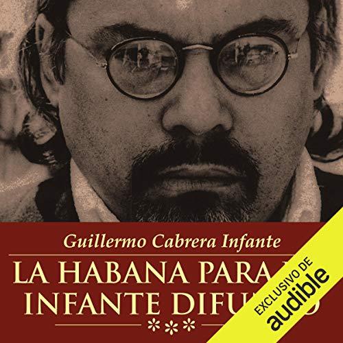 La Habana Para Un Infante Difunto[Havana for a Dead Prince] Titelbild
