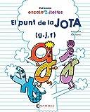 El punt de la Jota (g,j, f): 2 (escola de les lletres)...