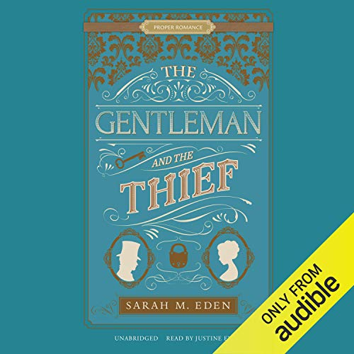 The Gentleman and the Thief Audiobook By Sarah M. Eden cover art