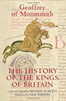 The History of Kings of Britain: An Edition and Translation of the De Gestis Britonum (Arthurian Studies)