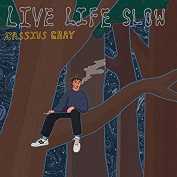 Live Life Slow