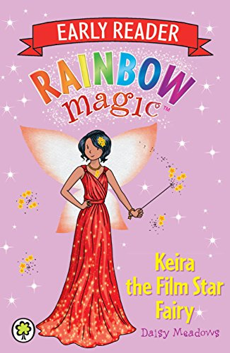 Keira the Film Star Fairy (Rainbow Magic Early Reader) (English Edition)