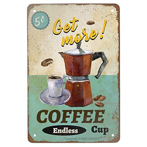 ANJOOY Vintage Metal Tin Sign - Get More Coffee Cup Endless -Kitchen Cafe Pub Garage Beer Porch Restaurant Plaques Wall Poster Art Retro Decor 8x12 Inch