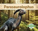 Parasaurolophus (Dinosaurs (Abdo Kids Jumbo))