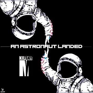 An Astronaut Landed