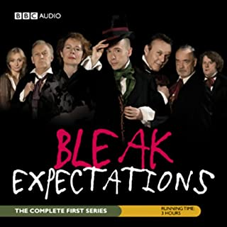 Bleak Expectations: The Complete First Series audiobook cover art