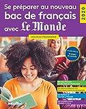 Se préparer au nouveau bac de français avec Le Monde