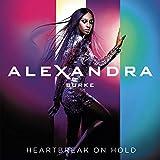 Songtexte von Alexandra Burke - Heartbreak on Hold