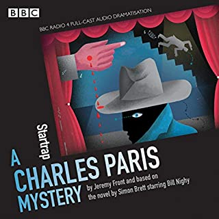 Charles Paris: Star Trap     A BBC Radio 4 Full-Cast Dramatisation              By:                                                                                                                                 Simon Brett                               Narrated by:                                                                                                                                 full cast,                                                                                        Bill Nighy                      Length: 1 hr and 52 mins     20 ratings     Overall 4.7