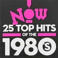 Now 25 Best of 1980's