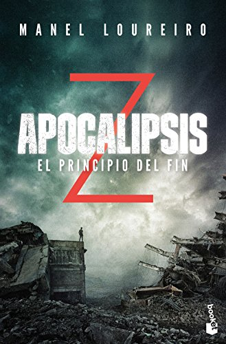 Apocalipsis Z. El principio del fin (Literatura Fantástica)