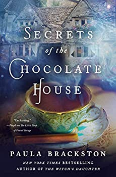 Secrets of the Chocolate House  Found Things Book 2