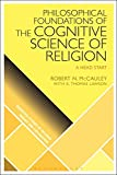 Image of Philosophical Foundations of the Cognitive Science of Religion: A Head Start (Scientific Studies of Religion: Inquiry and Explanation)