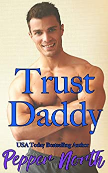 Trust Daddy by [Pepper North]