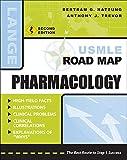 Katzung, B: USMLE Road Map Pharmacology, Second Edition (USMLE Road Maps)