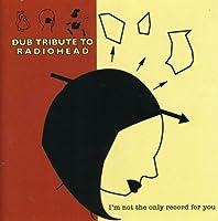 Dub Tribute to Radiohead