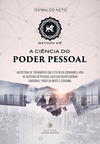 O MÉTODO ON®: A CIÊNCIA DO PODER PESSOAL