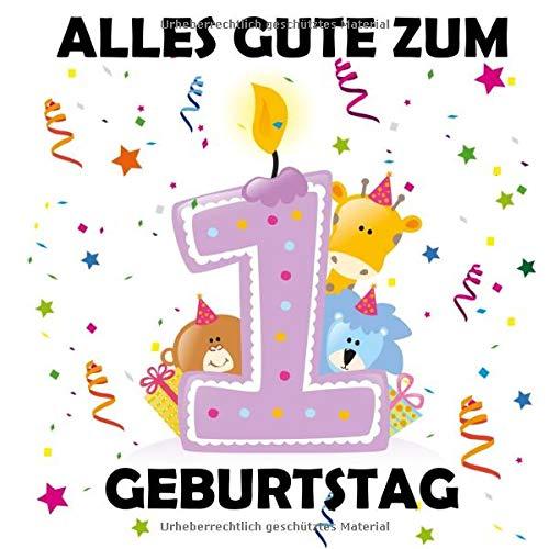 Alles Gute zum 1 Geburtstag: Gästebuch zum Eintragen, Tolle Erinnerung, Für bis zu 100 Gäste,...