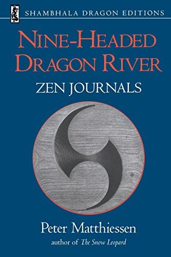 Nine-Headed Dragon River: Zen Journals 1969-1982 (Shambhala Dragon Editions)