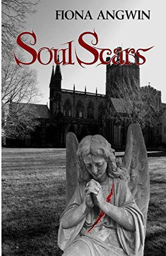 Soul-Scars: A darkly comic tale of  angels, demons, imps and celestial consequences set in the historic city of Chester. The long awaited sequel to Soul-Lights.: Volume 2