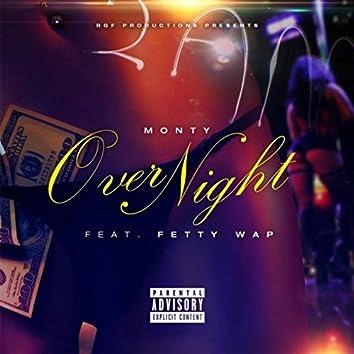 Over Night (feat. Fetty Wap)
