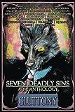 Seven Deadly Sins: A YA Anthology (Gluttony) (Volume 4)