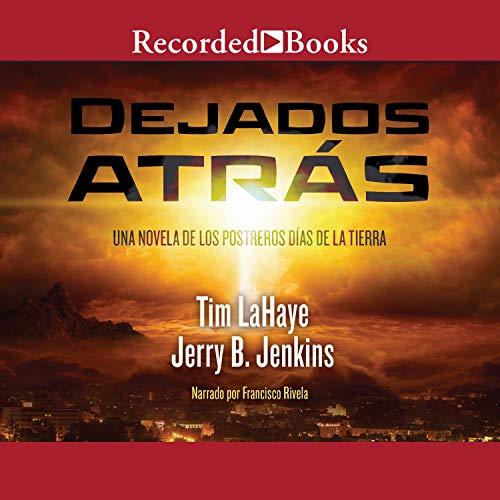 Dejados Atras [Left Behind] audiobook cover art