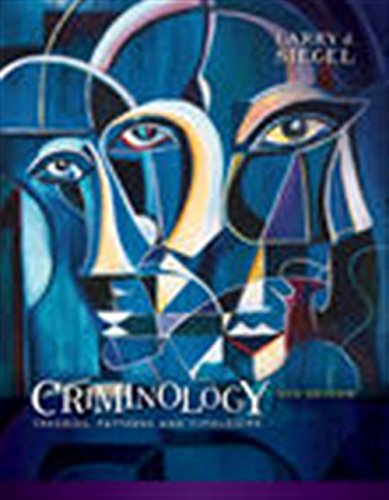 Compare Textbook Prices for Criminology: Theories, Patterns and Typologies 13 Edition ISBN 9781337091848 by Siegel, Larry J.
