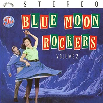 Blue Moon Rockers Vol. 2