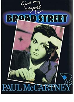 Paul McCartney's Give my regards to Broad Street 0907516629 Book Cover