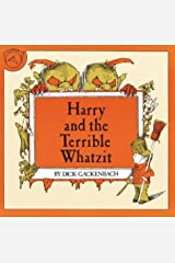 Harry and the Terrible Whatzit Paperback