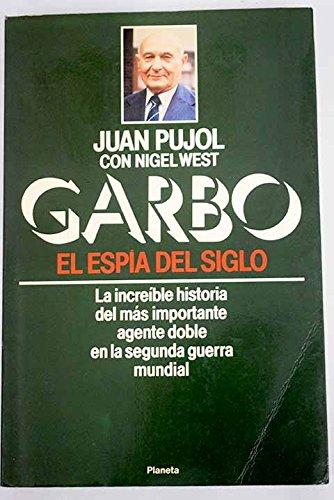 GARBO. El espía del siglo