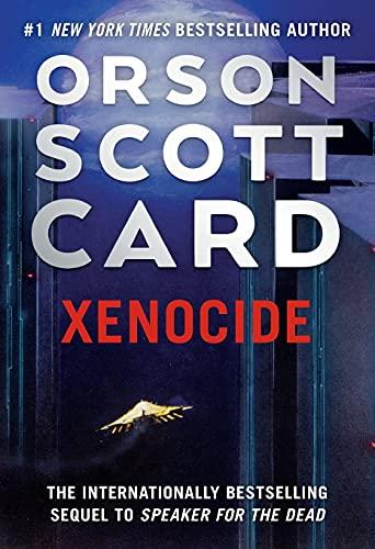 Xenocide: Volume Three of the Ender Saga (The Ender Saga, 3)