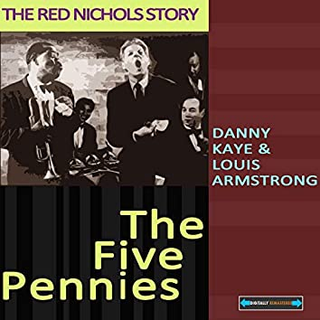 Danny Kaye and Louis Armstrong in the Five Pennies: The Red Nichols Story