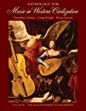 Anthology for Music in Western Civilization, Volume II: The Enlightenment to the Present