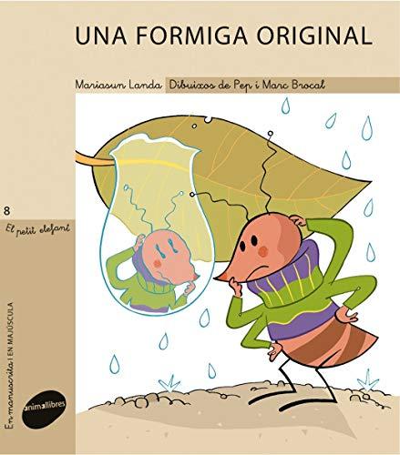 Una formiga original: 8 (El Petit Elefant)