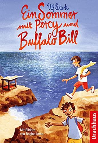 Buchseite und Rezensionen zu 'Ein Sommer mit Percy und Buffalo Bill' von Ulf Stark