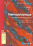 Thermodynamique - 2ème édition - Fondements et applications, avec 200 exercices et problemes resolus