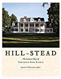 Hill-Stead: The Country Place of Theodate Pope Riddle