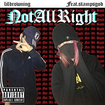 NotAllRight