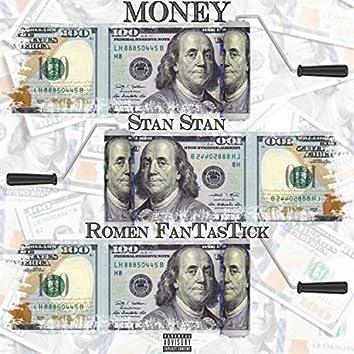 Money (feat. Romen FanTasTick)