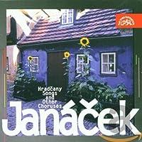ヤナーチェク:フラチャニの歌、合唱曲集 [Import] (Janacek: Hradcany Songs and Other Choruses)