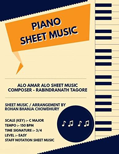 Alo Amar Alo Staff Notation Sheet Music: Rabindranath Tagore Songs On Piano Staff Notation Sheet Music