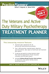 The Veterans and Active Duty Military Psychotherapy Treatment Planner, with DSM-5 Updates (PracticePlanners) Kindle Edition